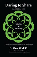 Daring To Share: Trauma To Recovery - Special Edition 2019