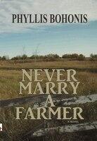 Never Marry a Farmer