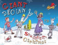 Giant Declan And Snugglight's Christmas