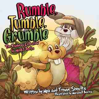 Rumble, Tumble, Grumble by Mya and Yvonne Shoults