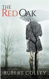 The Red Oak by Rupert Colley