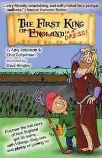 The First King of England in a Dress by Amy Robinson