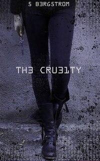The Cruelty tome 1