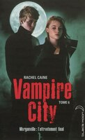 Vampire City tome 6 carpe corpus