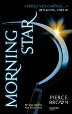 Red Rising tome 3 Morning Star