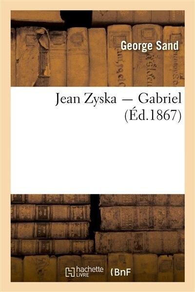 Jean Zyska; Gabriel by George Sand