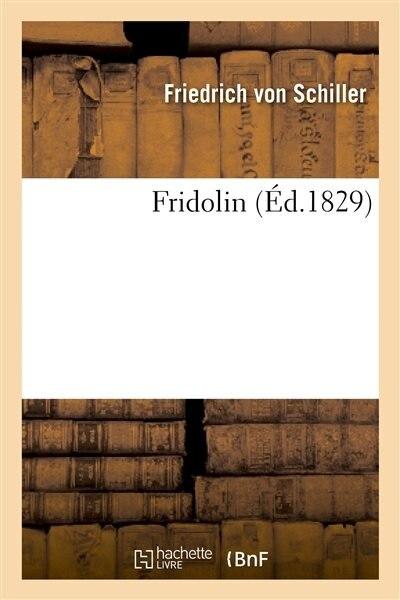 Fridolin by Von Friedrich Schiller