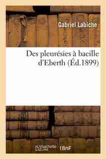 Des Pleuresies a Bacille D'Eberth by Gabriel Labiche