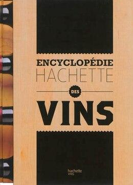 Book Encyclopédie Hachette des vins by Thierry Morvan