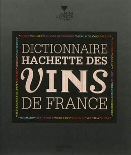 Book DICTIONNAIRE HACHETTE DES VINS DE FRANCE, N.É. by Collectif
