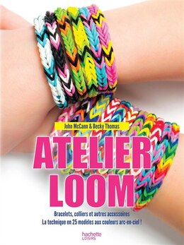 Book Atelier Loom by John Mccann