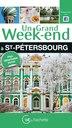 St Pétersbourg Un grand weekend by Grand weekend