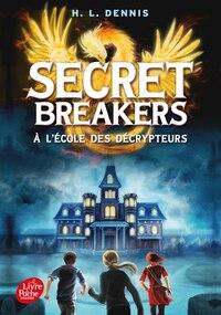 Secret Breakers Tome 1