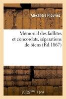 Memorial Des Faillites Et Concordats, Separations de Biens, (Ed.1867)