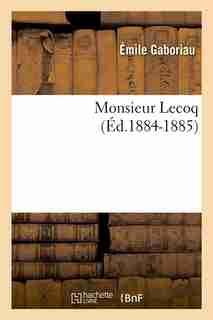 Monsieur Lecoq (Ed.1884-1885) by Gaboriau E.