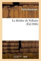 Le Theatre de Voltaire (Ed.1886)