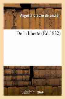 de La Liberte by Auguste Creuze De Lesser