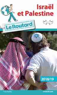 ISRAEL PALESTINE 2018-19 GUIDE DU ROUTARD by COLLECTIF
