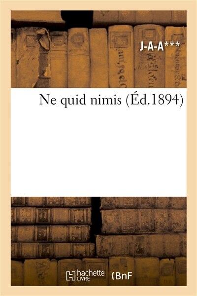 Ne Quid Nimis by J-A-A
