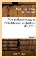 Vues Philosophiques. Vol. 2