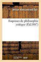Esquisses de Philosophie Critique