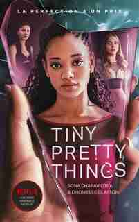 Tiny pretty things Tome 1 by Sona Charaipotra