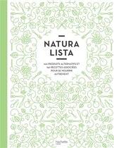 Book Naturalista: 100 Produits Alternatifs 150 Recettes Asociées Pour Se Nourrit Autrement by Stéphanie de Turckheim