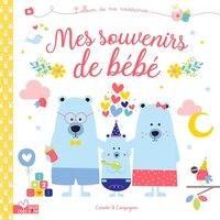 Mes souvenirs de bébé: L'album de ma naissance