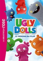 Ugly dolls: Le roman du film