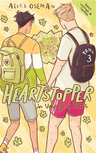 Heartstopper Tome 3 Un voyage à Paris by Alice Oseman
