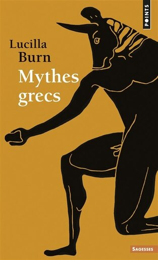 Mythes grecs by Lucilla Burn