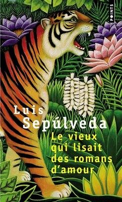 Book Vieux lisait romans d'amour by Luis Sepulveda