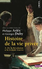 Histoire de la vie privée, t. 04