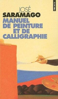 Book Manuel de peinture et de calligraphie by José Saramago