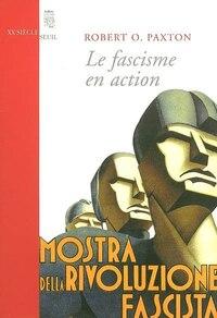 Fascisme en action (Le)