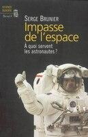 Impasse de l'espace