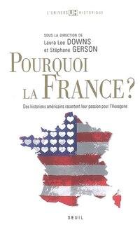 Pourquoi la France?