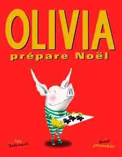 Olivia prépare Noël de Ian Falconer