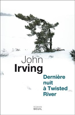 Book La dernière nuit à Twisted River by John Irving