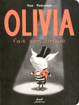 Book Olivia fait son cirque by Ian Falconer