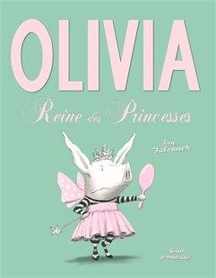 Olivia, reine des princesses
