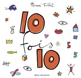 Book Dix fois dix [nouvelle édition] by Hervé Tullet