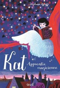 Kat, apprentie magicienne, t. 01