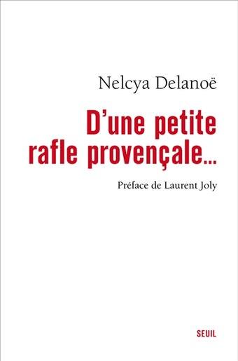 D'une petite rafle provençale... by Nelcya Delanoë