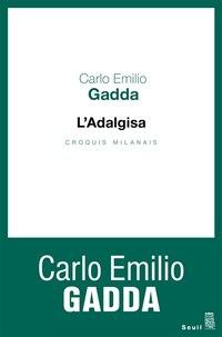Adalgisa (L') [nouvelle édition]: Croquis milanais