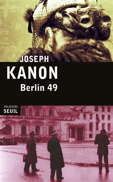 Berlin 49 by JOSEPH KANON