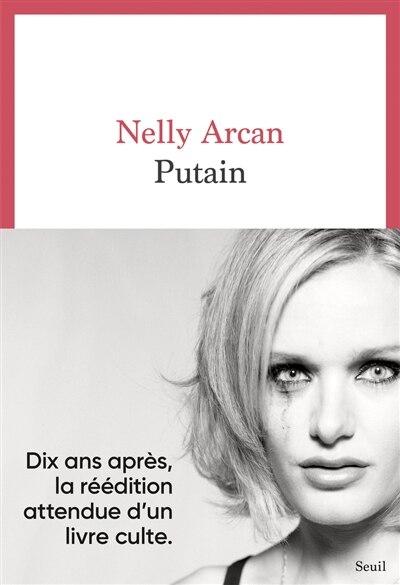 Putain de Nelly Arcan