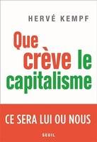 Que crève le capitalisme