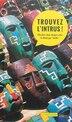Trouvez L'intrus ! by Collectif