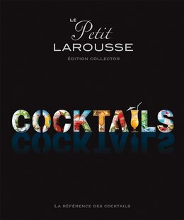 Book Petit Larousse des cocktails série limitée by Collectif